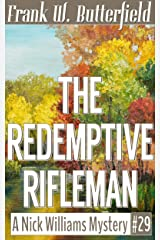 The Redemptive Rifleman (A Nick Williams Mystery Book 29) Kindle Edition