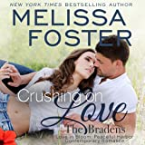 Crushing on Love: The Bradens at Peaceful Harbor, Book 4