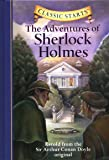 Classic Starts®: The Adventures of Sherlock Holmes: Retold from the Sir Arthur Conan Doyle Original