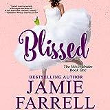 Blissed: Misfit Brides, Book 1
