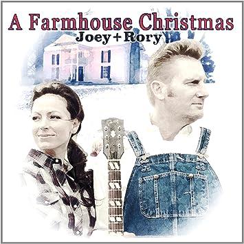 joey rory a farmhouse christmas amazoncom music - A Farmhouse Christmas