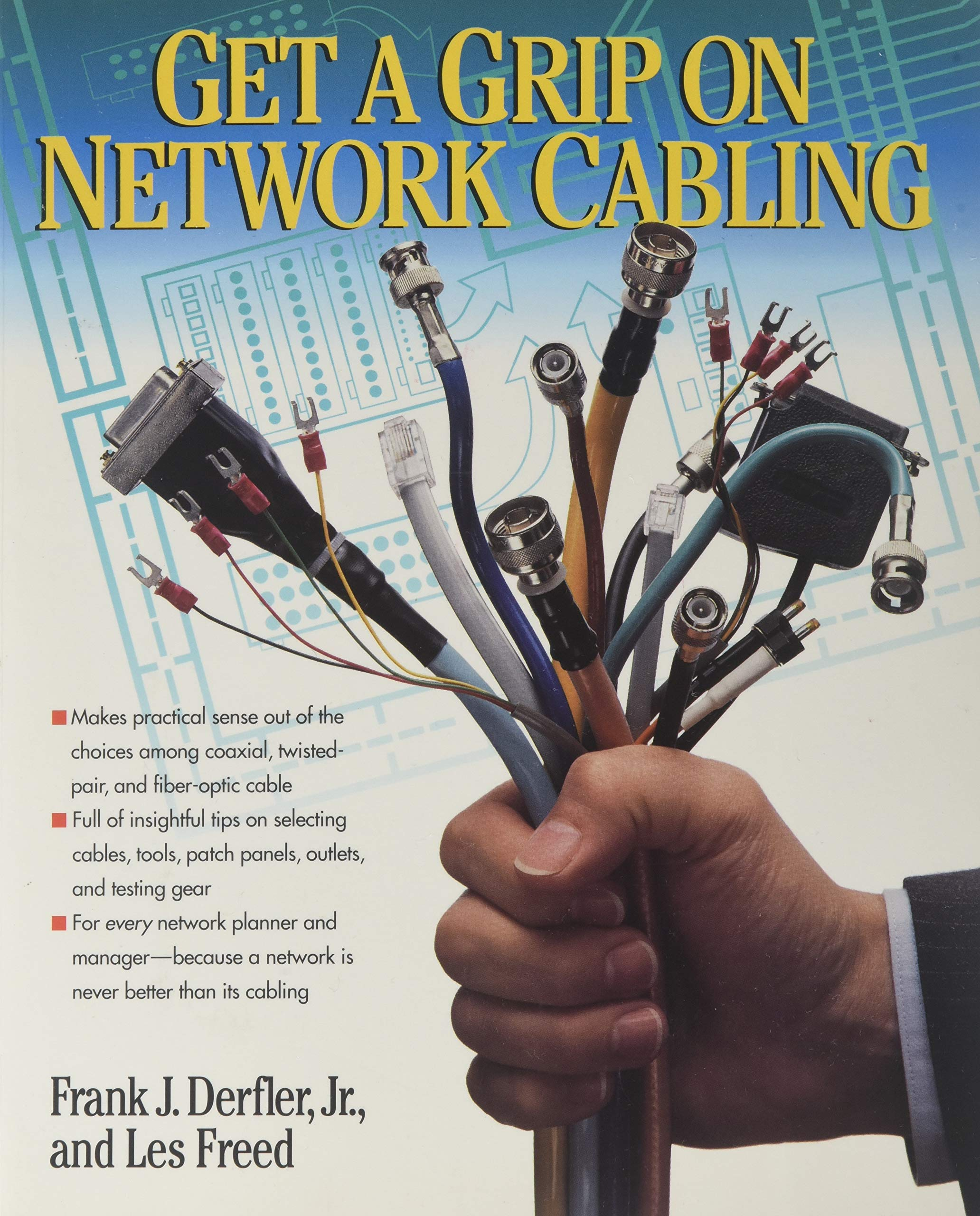 Get a Grip on Network Cabling: Amazon.es: Frank J. Derfler, Les Freed: Libros en idiomas extranjeros