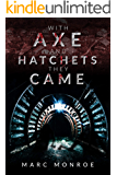 With Axe and Hatchets They Came: Prologue of Ghosts of Black Bear Mountain (Middwood Book 0)