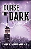 Curse the Dark (A Retrievers Novel)