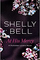 At His Mercy (Forbidden Lovers Book 1)
