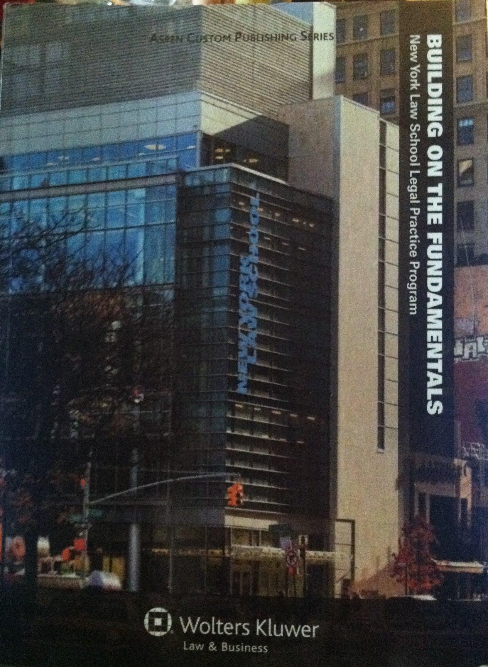 Download Building on the Fundamentals, New York Law School Legal Practice Program (Aspen Custom Publishing Series) PDF