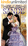 The Choice of a Cavalier (The Heirs of the Aristocracy Book 3)