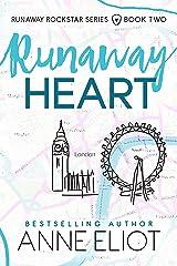 Runaway Heart (Runaway Rockstar Series Book 2) Kindle Edition