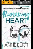 Runaway Heart (Runaway Rockstar Series Book 2)