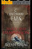 Blood and Damnation (Legends of Havenwood Falls Book 5)