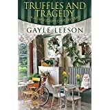 Truffles and Tragedy: A Down South Cafe Mystery Book