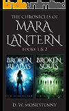 The Chronicles of Mara Lantern Series: Books 1 & 2