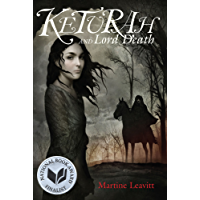 Keturah and Lord Death (English Edition)