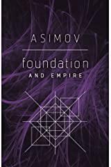 Foundation and Empire Kindle Edition