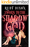 Sworn to the Shadow God: A Fantasy Romance (Aspect and Anchor Book 2)