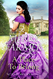 A Place to Belong (West Meets East Book 2)