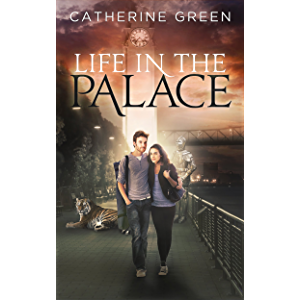 Life in the Palace (The Palace Saga Book 1)