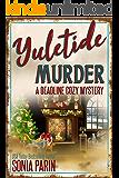 Yuletide Murder (A Deadline Cozy Mystery Book 10)