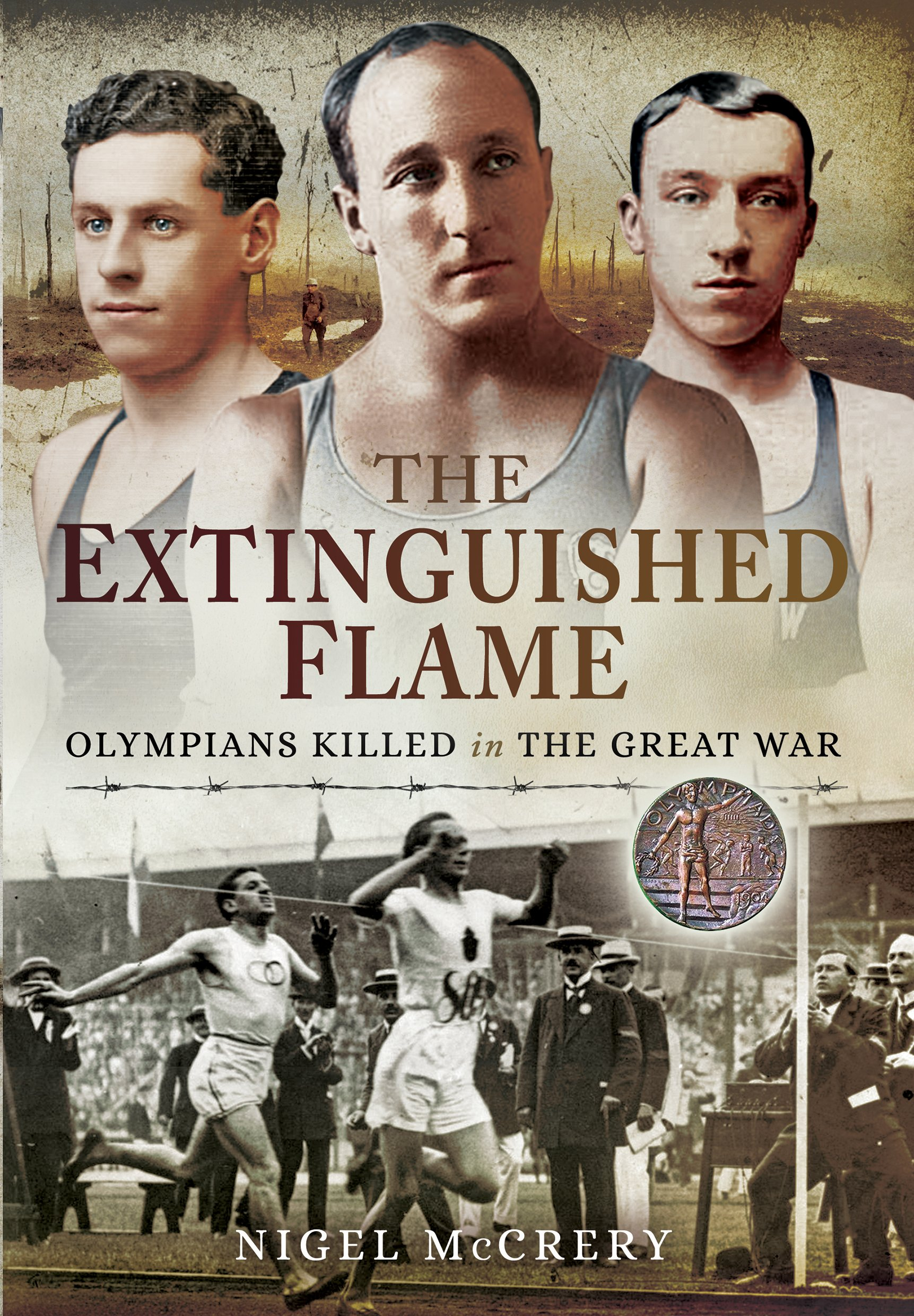 The Extinguished Flame: Olympians Killed in The Great War PDF