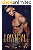 Downfall (Kingdoms of Sin Book 1)