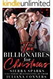 Two Billionaires for Christmas: An MFM Menage Romance