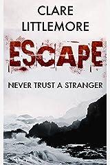 Escape (The Search Book 2) Kindle Edition