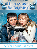 'Tis The Season for Forgiving (Secret Santa Book 3)