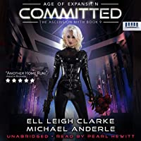 Committed: Age of Expansion: A Kurtherian Gambit Series: The Ascension Myth, Book 9