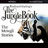 Rudyard Kipling's The Jungle Book: The Mowgli Stories