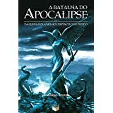 A batalha do Apocalipse (Portuguese Edition)