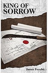 King of Sorrow Kindle Edition