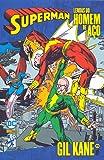 Lendas do Homem de Aço. Gil Kane  - Volume 2