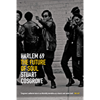 Harlem 69: The Future of Soul (The Soul Trilogy)