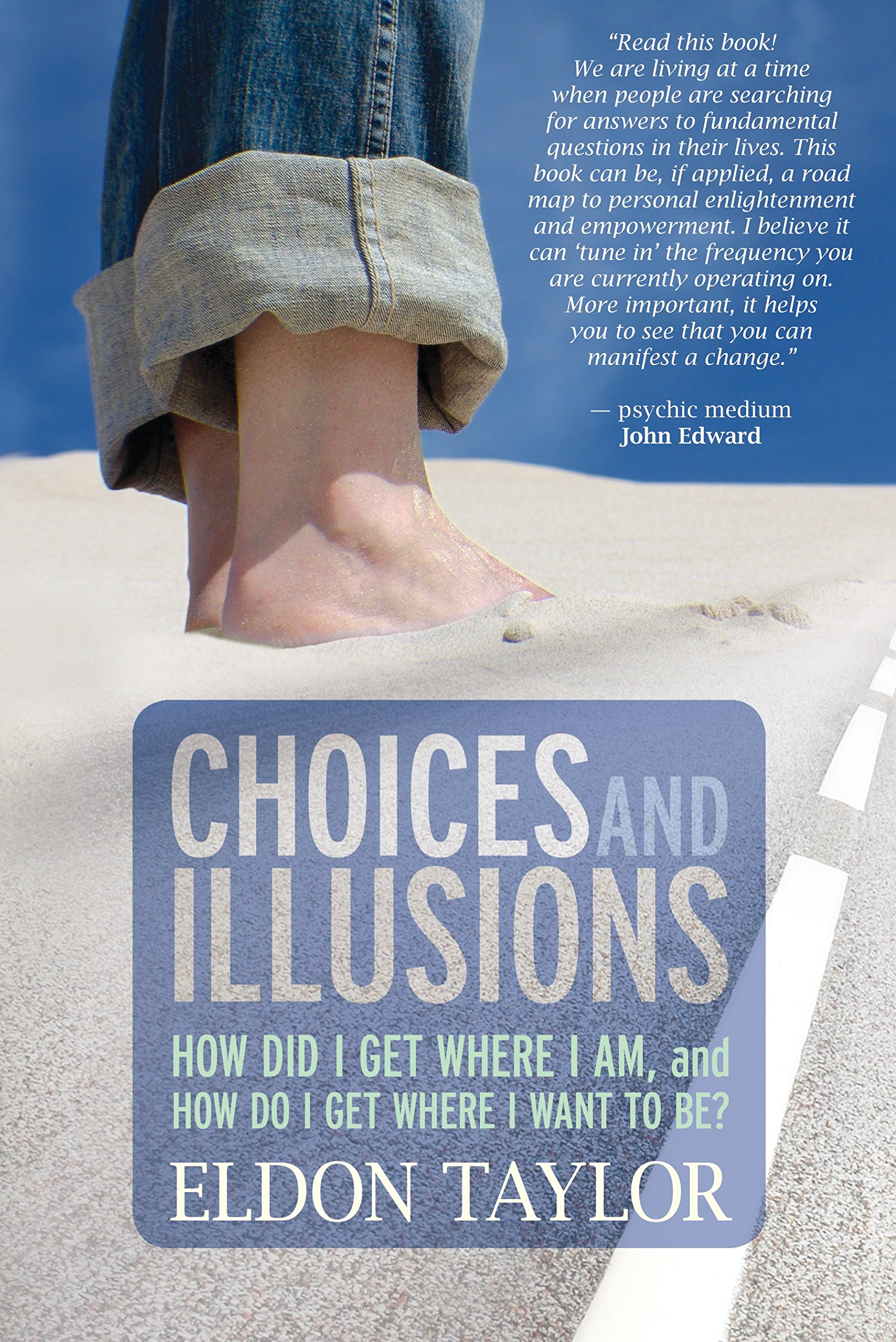 Download Choices and Illusions: How Did I Get Where I Am, and  How Do I Get Where I Want to Be? ebook