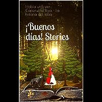 ¡Buenos días! Stories: Había una vez…  Caperucita Roja - La historia del lobo (English Edition)