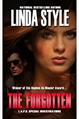 THE FORGOTTEN (L.A.P.D. Special Investigations Book 1) Kindle Edition