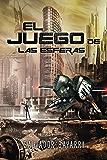 El Juego de las Esferas (Trilogía de las Esferas nº 2) (Spanish Edition)