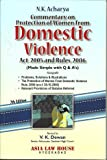 Commentary on Protection of Women from Domestic Violence Act 2005 and Rules, 2006 (Made Simple with Q & A's