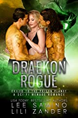 Draekon Rogue: Exiled to the Prison Planet: A Sci-Fi Menage Romance (Dragons in Exile Book 7) Kindle Edition