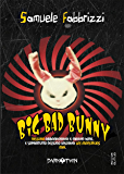 Big Bad Bunny (Dark Twin)