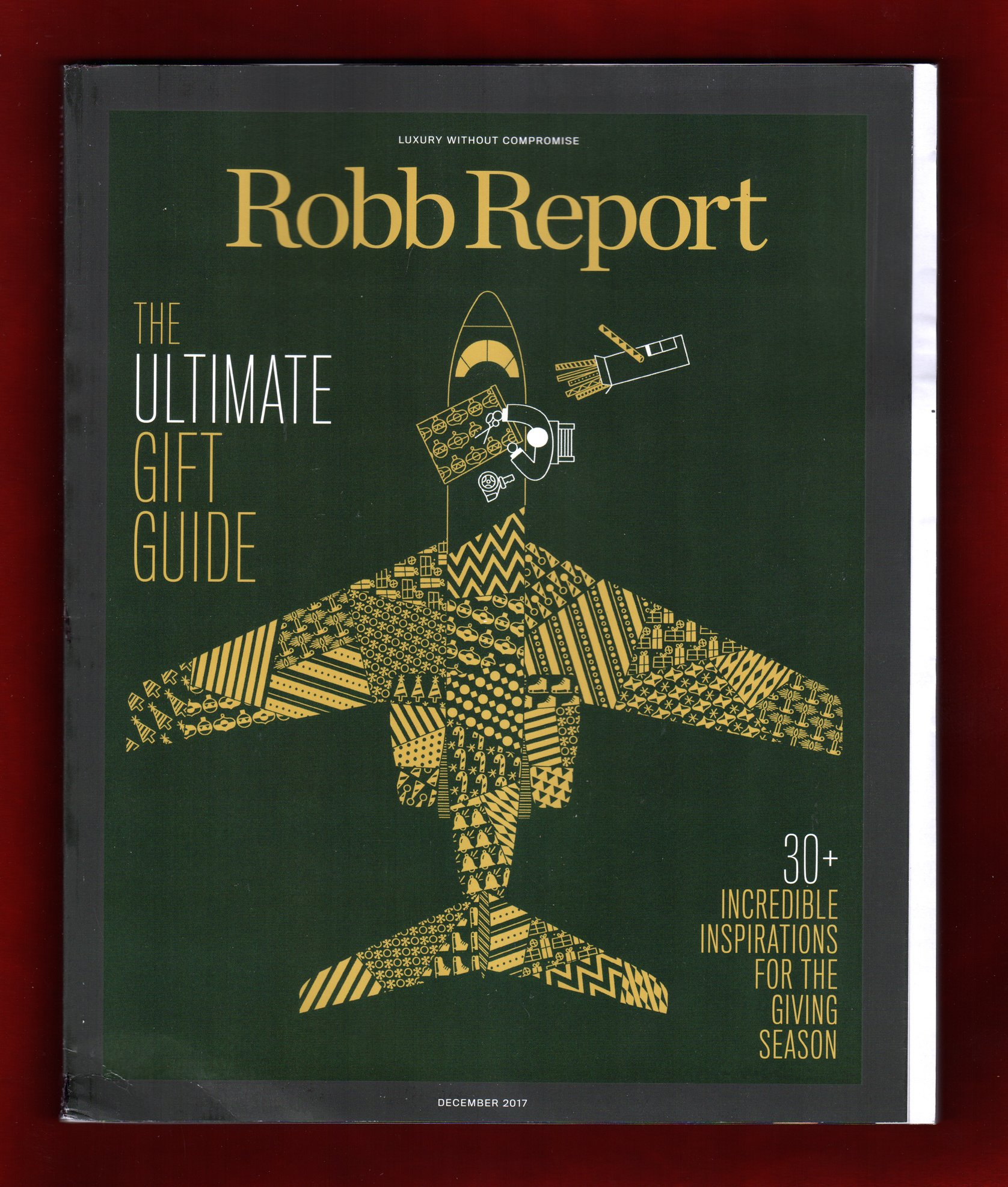Download Robb Report Magazine (December, 2017) The Ultimate Gift Guide pdf epub