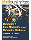 HYDRAULICS AND FLUID MECHANICS Including HYDRAULIC MACHINES