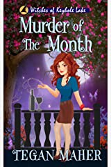 Murder of the Month: Witches of Keyhole Lake Book 7 (Witches of Keyhole Lake Southern Mysteries) Kindle Edition