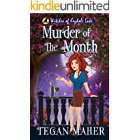 Murder of the Month: Witches of Keyhole Lake Book 7 (Witches of Keyhole Lake Mysteries)