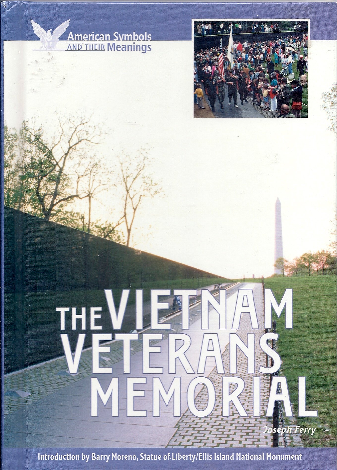 The Vietnam Veterans Memorial American Symbols Their Meanings