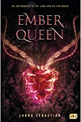 EMBER QUEEN (Die ASH PRINCESS-Reihe 3) (German Edition) Kindle Edition