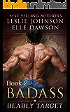 Badass: Deadly Target (Book 2)