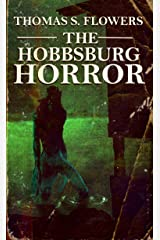 The Hobbsburg Horror: Nine Lovecraftian Tales of the Unknown Kindle Edition