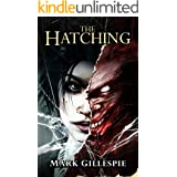 The Hatching: A Horror Novel