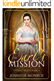 The Earl's Mission: Defiant Brides Book 4
